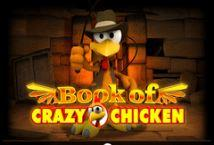 Book of Crazy Chicken - играть онлайн | Супер Слотс Казахстан - без регистрации