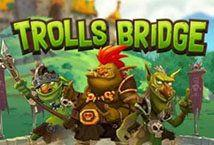 Trolls Bridge - играть онлайн | Супер Слотс Казахстан - без регистрации